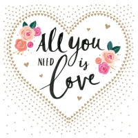 Servietten 33x33 cm - All you need is Love