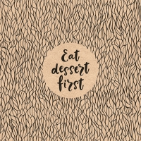 Servietten 33x33 cm - Eat Dessert First