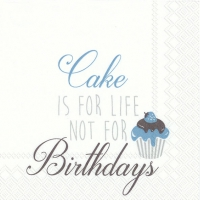 Servietten 25x25 cm - CAKE IS FOR LIFE ... turquoise